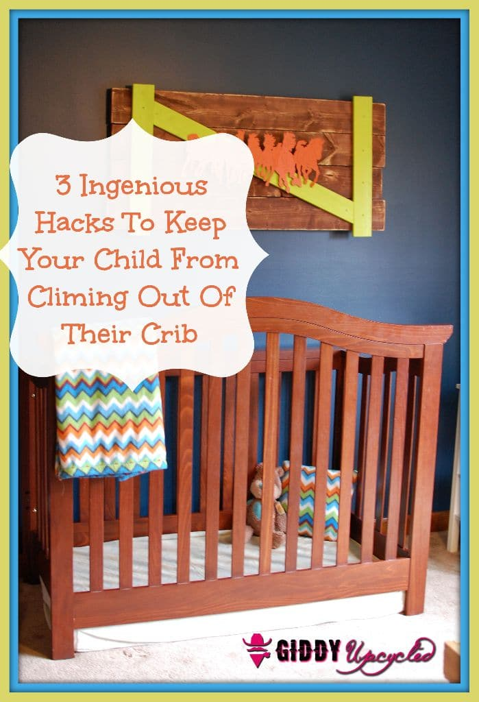 3 DIY Hacks To Prevent Your Child From Climbing Out Of
