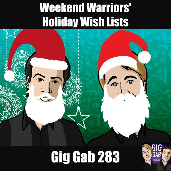Gig Gab 283 episode image with Paul and Dave cartoon Santas