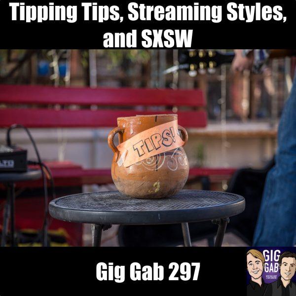 Tip Jar for Musicians - Gig Gab 297 episode image