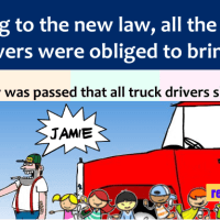 According to the newly passed law, all truck drivers were forced to .....