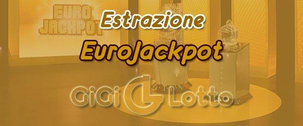 Estrazioni EuroJackpot