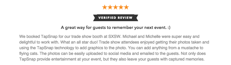 This is a review from a satisfied client who used an electronic photo booth for their tradeshow exhibit.