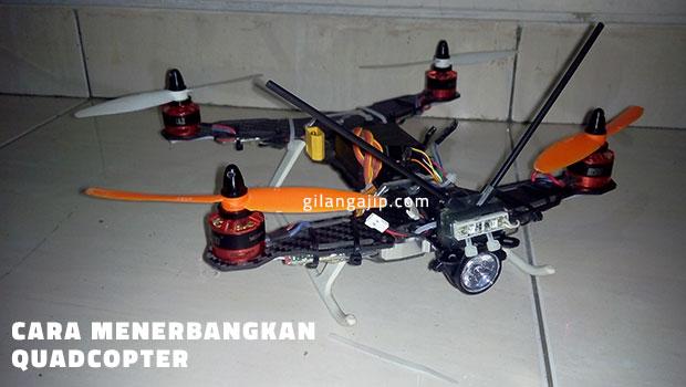 Cara Menerbangkan Quadcopter bagi Pemula