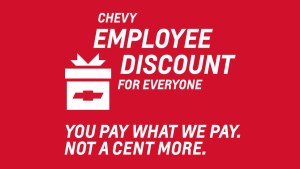The Chevy Employee Discount