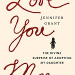 Love You More, and MOMumental book giveaway, plus an interview with author Jennifer Grant