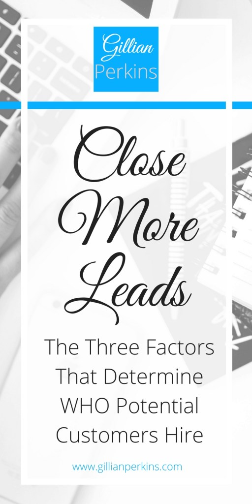 Close More Leads, Get More Customers