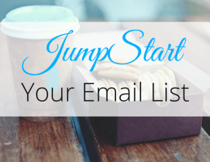JumpStart Your Email List