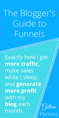 How (and why!) to set up a badass, profitable sales funnel for your blog!