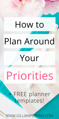 How to Plan Around Your PRIORITIES! Want to reach your goals faster AND be more relaxed? Sounds like you need to prioritize your schedule! Click to learn how to plan your weeks around your priorities (plus, grab the free planning pack)!