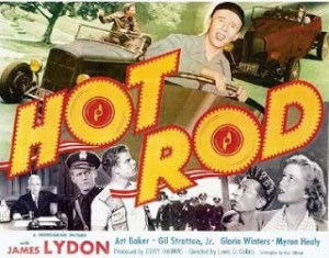 Poster for the movie Hot Rod starring James Lydon and Art Baker.