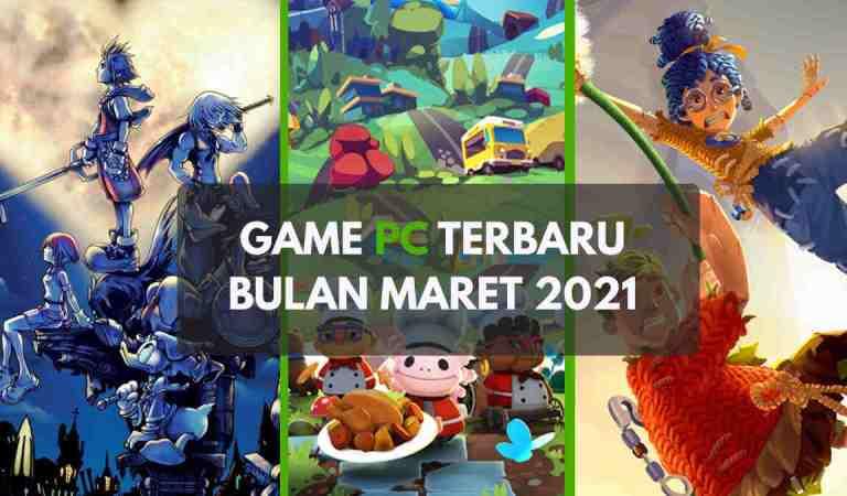 5 <em>Game</em> PC Terbaru yang Wajib Dimainkan Bulan Maret 2021