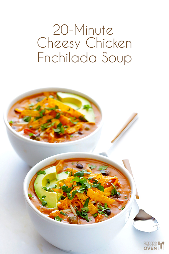 20-Minute Cheesy Chicken Enchilada Soup | gimmesomeoven.com