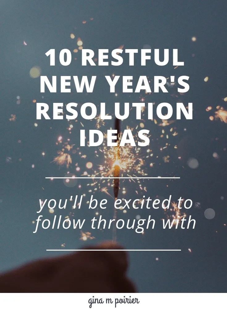 Restful New Year's Resolution Ideas