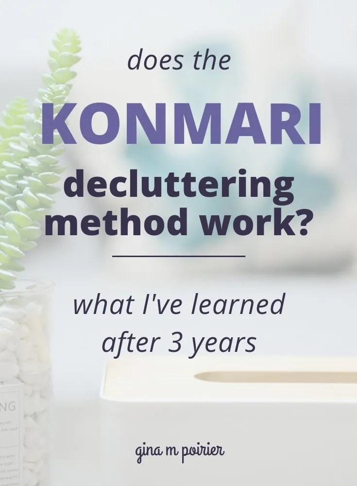 Does the KonMari Decluttering Method Work? Results 3 Years Later