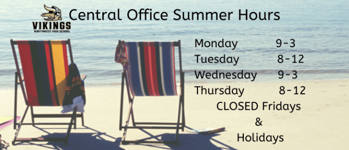 Central Office Summer Hours