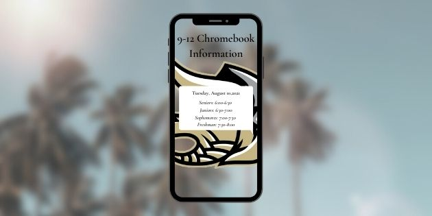 9-12 Chromebook Information