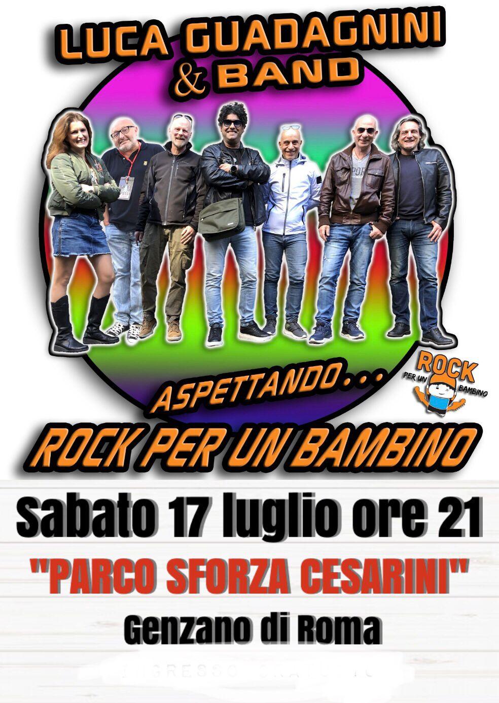 """Genzano, in programma per sabato 17 luglio lo spettacolo """"Aspettando Rock per un bambino"""""""
