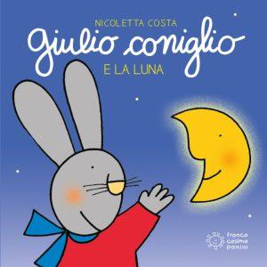 Giulio coniglio e la luna - libri della nanna