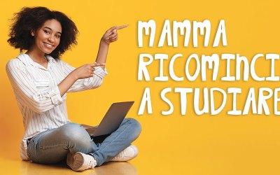 Mamma ricomincia a studiare: storie di donne che hanno scelto di reagire