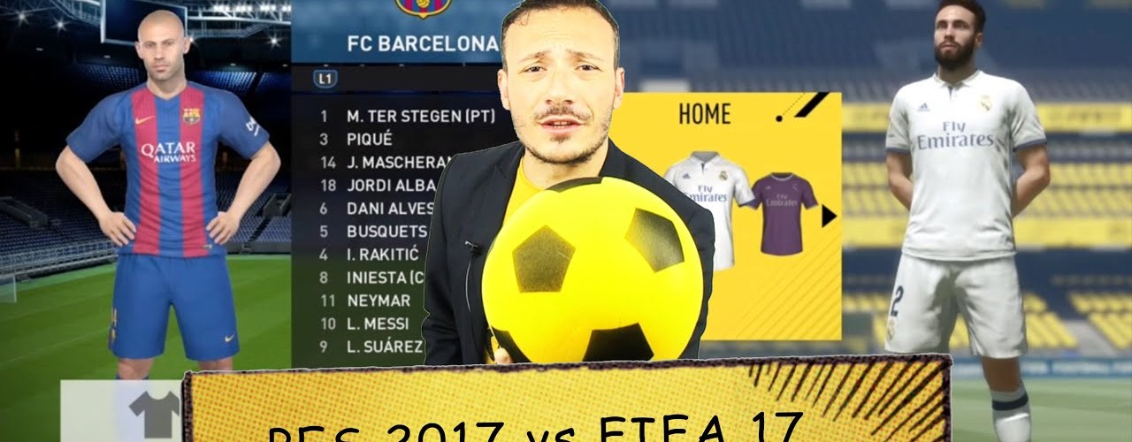 Meglio PES 2017 o FIFA 17?