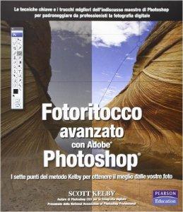 Fotoritocco avanzato con Adobe Photoshop