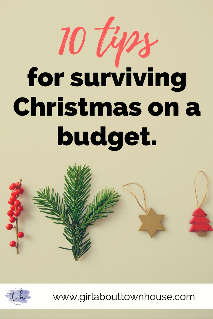 10 tips for surviving Chrismas on a budget - Girl about townhouse