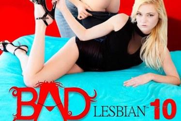 Bad Lesbian 10