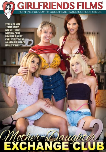 Mother-Daughter Exchange Club 62 | Girlfriends Films