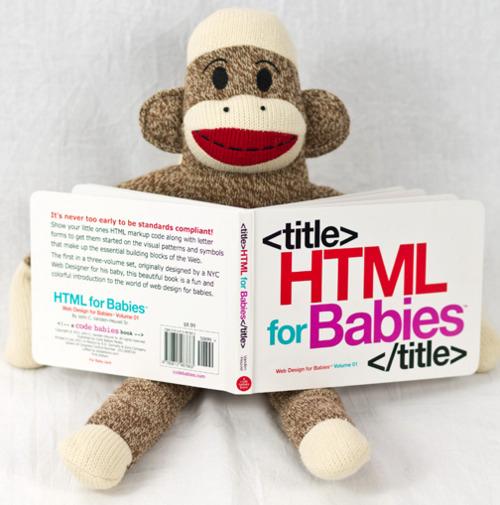 17. Html for babies $8.99 da amazon.com