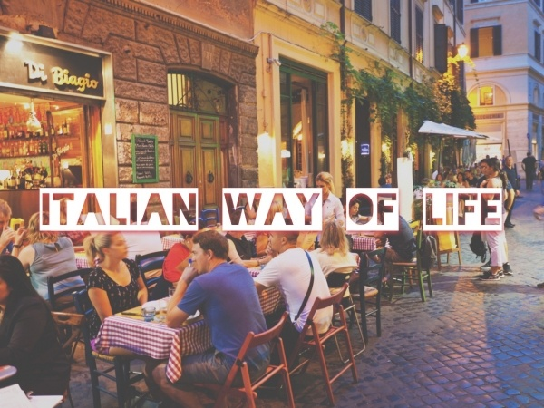 Eight Definitions Of The Typical Italian Way Of Life