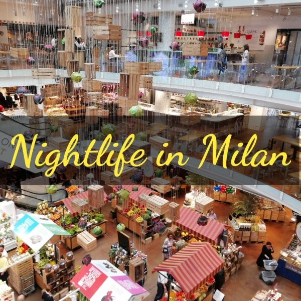 Nightlife in Milan, Great Places to Hangout