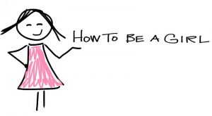 Girls in Podcasts: How to Be A Girl ~ Girl Museum