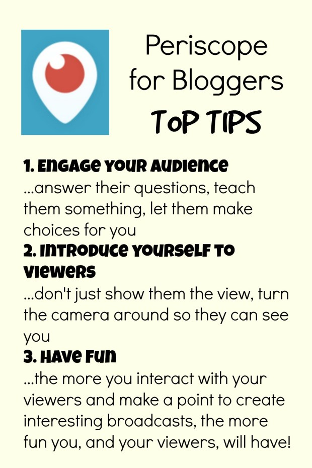 Periscope for Bloggers...tips for how to get the most out of your experience