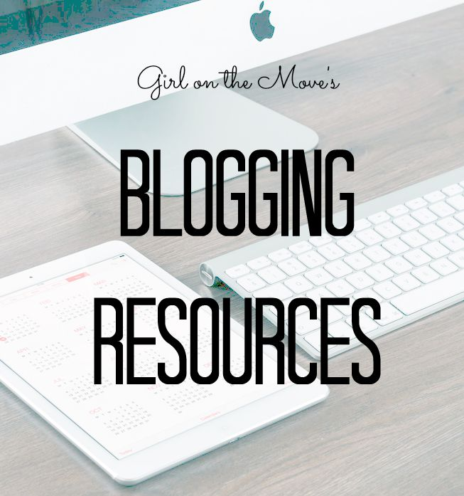 Blogging Resources from Girl on the Move