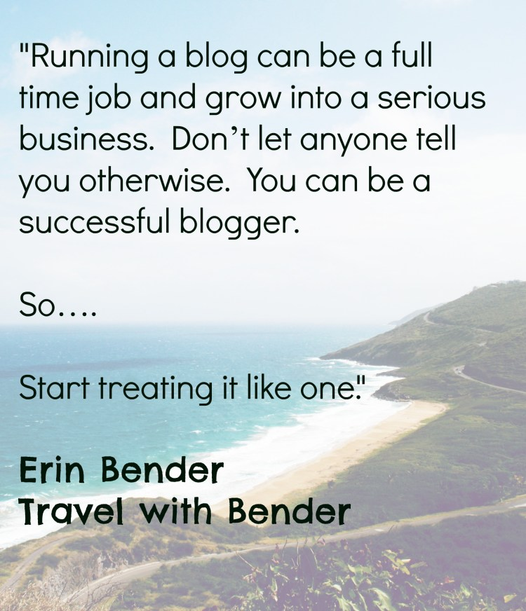 Blogging Lesson - Treat your blog as a business to reach successful monetization