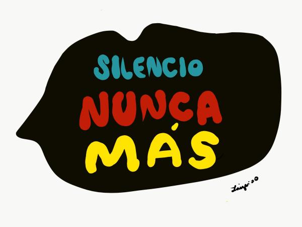 Illustration with the words 'Silencio Nunca Mas'.