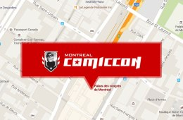Your Guide to: Montreal Comiccon 2015 surroundings and attactions