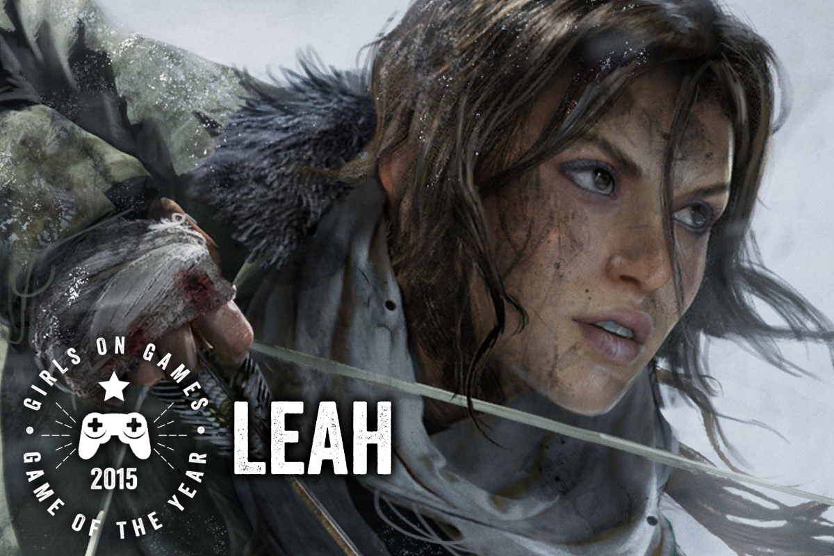 2015 Games of the Year - Leah - Rise of the Tomb Raider