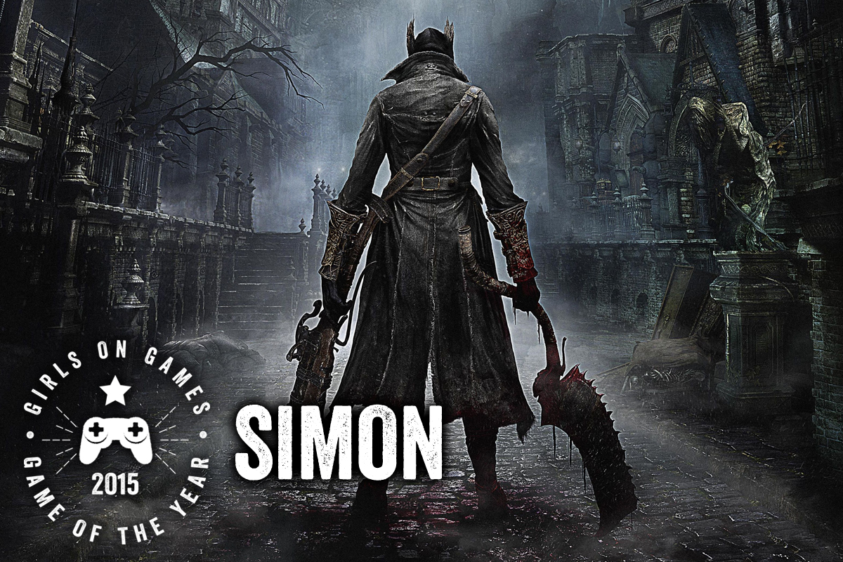 2015 Games of the Year - Simon - Bloodborne