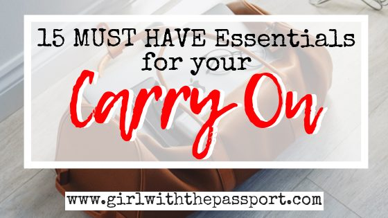 What to Pack in Your Carry on: 15 Carry On Essentials