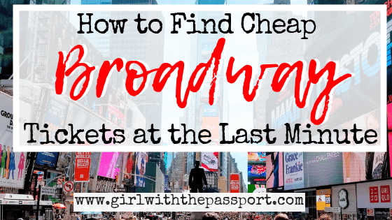 How to Get Cheap Broadway Tickets at the Last Minute - Girl