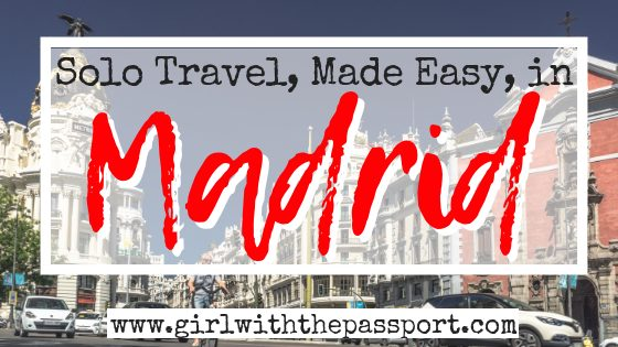 Solo Travel Madrid: 10 Stunning Madrid Icons to Explore