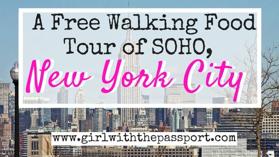 Food Tours New York City: Create Your Own New York City Food Tour in SOHO