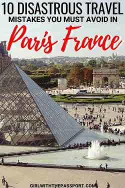 If you are doing Paris France travel for the first time, then check out this list of iconic Paris travel fails that you'll want to avoid. You'll find great Paris travel tips and tricks about Paris things to do (like the Louvre, Notre Dame, the Eiffel Tower) as well as some tips on the best places to try the Parisian food in this beautiful city. #europe #travel #paris #france #wanderlust