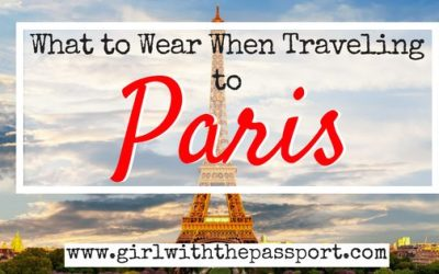 What to Wear When Traveling to Paris!