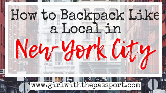 Backpacking in NYC: How to Save Money Like a Local