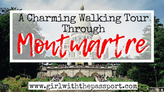 A Charming Walking tour of Montmartre, Paris
