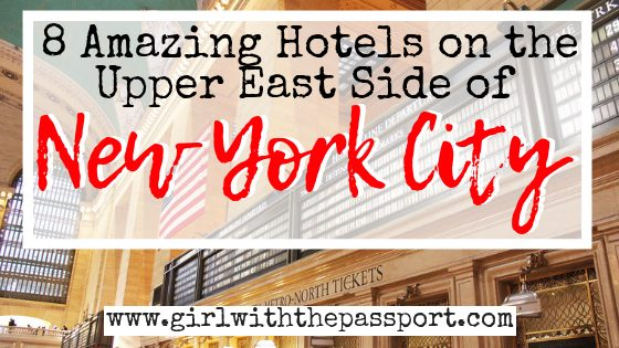 8 Best Upper East Side Hotels in NYC