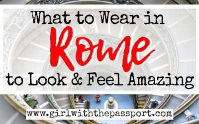 What to Wear in Rome: A Rome Packing List