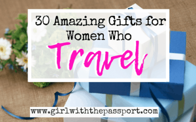 Fun Travel Gifts: 30 Travel Gift Ideas for Her!